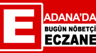 26.06.2019 Adana Nöbetçi Eczaneler