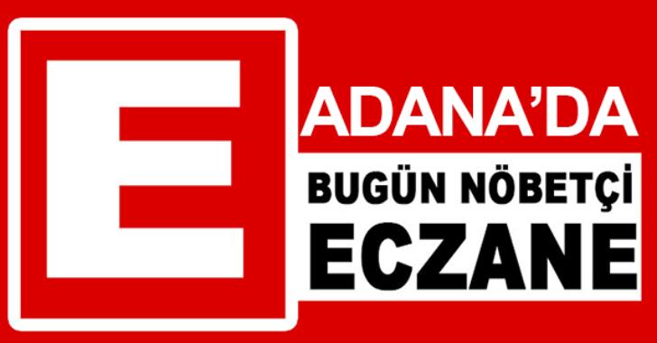 15.07.2019 Adana Nöbetçi Eczaneler