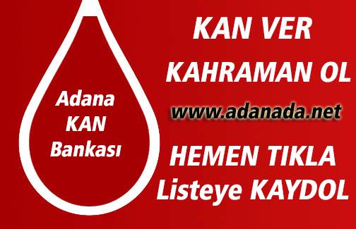 Adanada.NET | Adana Kan Bankası