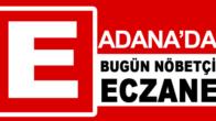 27.08.2019 Adana Nöbetçi Eczaneler