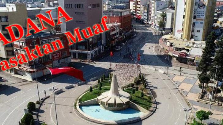 Adana'da Muaf Tutuldu