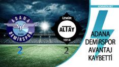 Adana Demirspor Avantajı Kaybetti