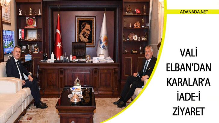 Vali Elban'dan Karalar'a İade-i Ziyaret