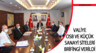 Valiye OSB ve Küçük Sanayi Siteleri Brifingi Verildi