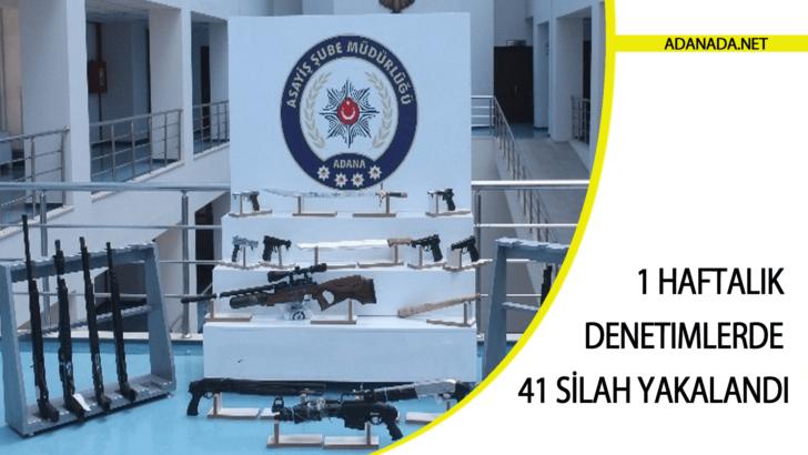 1 Haftalık Denetimlerde 41 Adet Silah Yakalandı