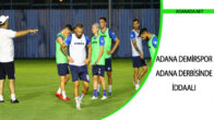 Adana Demirspor , Adana Derbisinde İddaalı