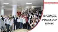 MHP Adana'da Başkanlık Divanı Belirlendi