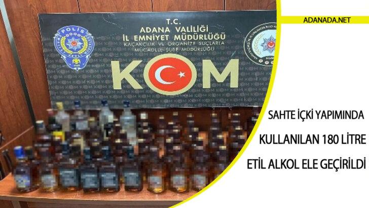 Sahte içki yapımında kullanılan 180 litre etil alkol ele geçirildi