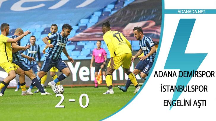 Adana Demirspor , İstanbulspor Engelini Aştı
