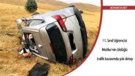 11. Sınıf öğrencisi Melike'nin öldüğü trafik kazasında şok detay
