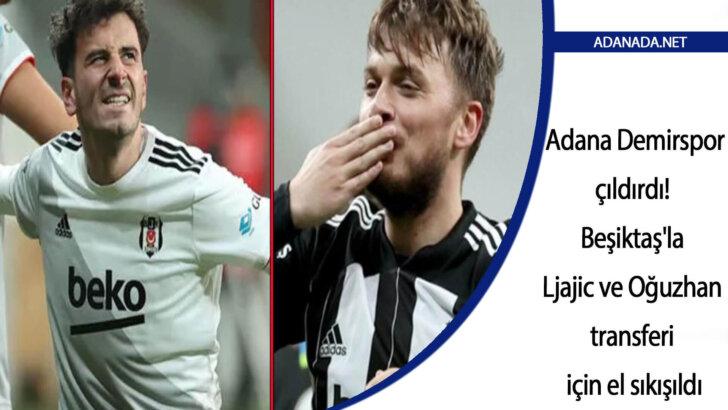 Adana Demir çıldırdı! Beşiktaş'la Adem Ljajic ve Oğuzhan'ın transferi için el sıkışıldı