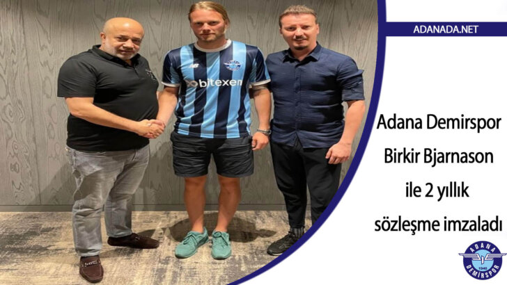 Adana Demirspor, Bjarnason ile 2 yıllık sözleşme imzaladı