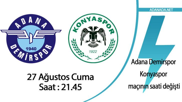 Adana Demirspor-Konyaspor maçının saati değişti