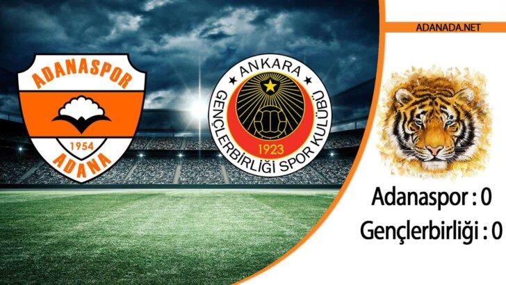 Adanaspor 0 – Gençlerbirliği 0