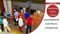 Çukurova'da vezneler hafta sonu ve 30 Ağustos'ta açık