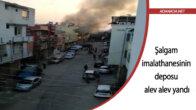 Şalgam imalathanesinin deposu alev alev yandı