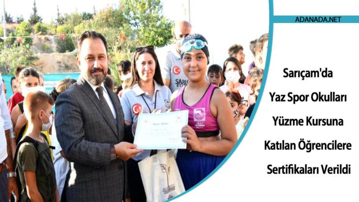 Sarıçam'da Yaz Spor Okulları Yüzme Kursuna Katılan Öğrencilere Sertifikaları Verildi