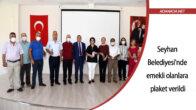 Seyhan Belediyesi'nde emekli olanlara plaket verildi