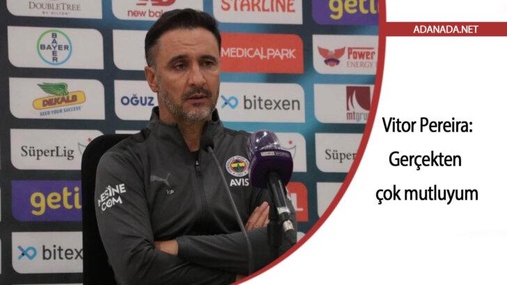 Vitor Pereira: 'Gerçekten çok mutluyum'