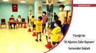 Yüreğir'de '30 Ağustos Zafer Bayramı' turnuvaları başladı