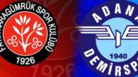 Fatih Karagümrük – Adana Demirspor