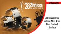 28. Uluslararası Adana Altın Koza Film Festivali başladı