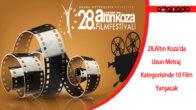Uluslararası Adana Altın Koza Film Festivali'nde 10 film uzun metraj kategorisinde yarışacak