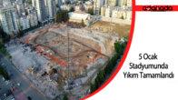 83 yıllık 5 Ocak stadyumunda yıkım tamamlandı