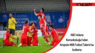 ABD Adana Konsolosluğu'ndan Ampute Milli Futbol Takımı'na kutlama