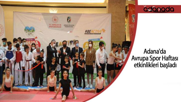 Adana'da Avrupa Spor Haftası etkinlikleri başladı