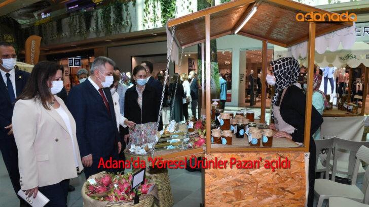 Adana'da 'Yöresel Ürünler Pazarı' açıldı