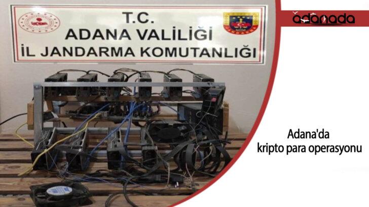 Adana'da kripto para operasyonu