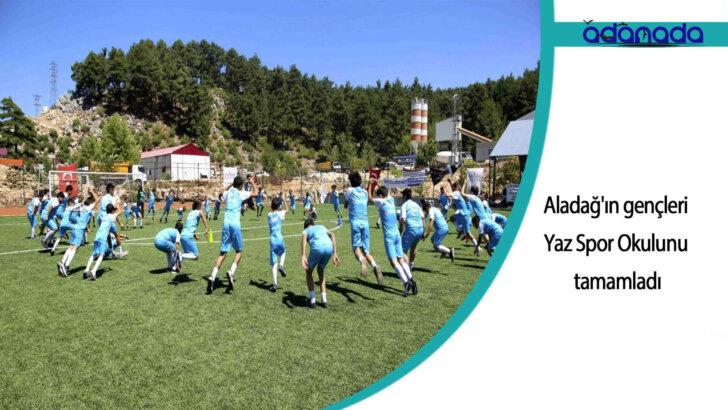 Aladağ'ın gençleri Yaz Spor Okulu'nu tamamladı