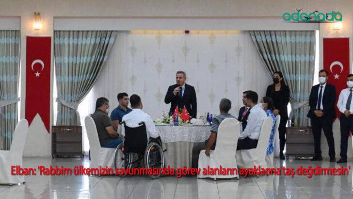 Elban: 'Rabbim ülkemizin savunmasında görev alanların ayaklarına taş değdirmesin'